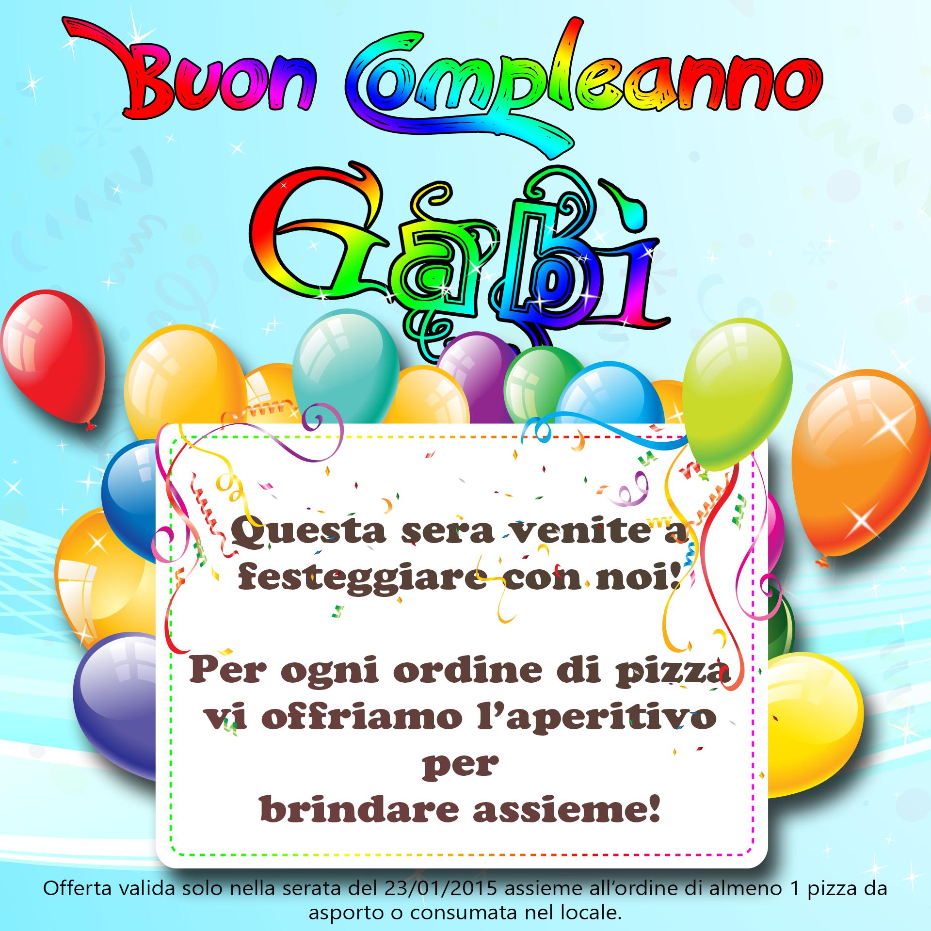 Amato Buon Compleanno Gabì! - Gabì Pizzeria Ristorante XL85